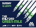 Milford Green Mile