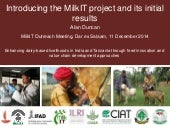 Introducing the MilkIT project and its initial results