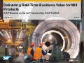 Delivering Real-Time Business Value for Mill Products
