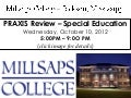 Praxis Review at Millsaps College - 10/10