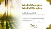 Mindful Champion, Mindful Workplace with Dr. Joel Bennett and Lindsay Simone