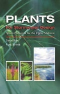 Minnesota: Plants for Stormwater Design - Part 1