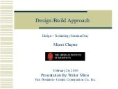 Miros Design Build Approach 2 26 10