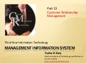 MIS 13 Customer Relationship Manage...