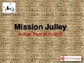 Mission julley furniture project design considerations