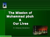 Mission of Prophet Muhammad and Our...