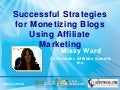 Successful Strategies for Monetizing Blogs