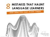 8 Mistakes That Haunt Language Learners (And How You Can Avoid Them!)