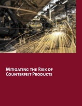 Mitigating the risk of counterfeit ...