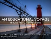 An Educational Voyage Around Michigan