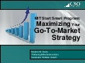 MIT Start Smart workshop - Maximizing Your Go-to-Market Strategy - 06252012