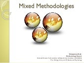 Mixing methodologies ppt 2013