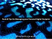 Managing Your Personal Digital Footprint