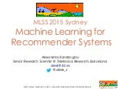 Machine Learning for Recommender Systems MLSS 2015 Sydney