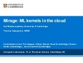 Mirage: ML kernels in the cloud (ML Workshop 2010)