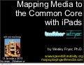 Mapping Media to the Common Core with iPads