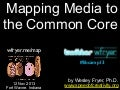 Mapping Media to the Common Core (Nov 2013)