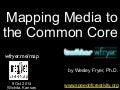 Mapping Media to the Common Core (Oct 2014)