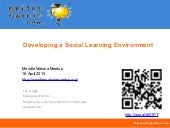 Developing a Social Learning Environment
