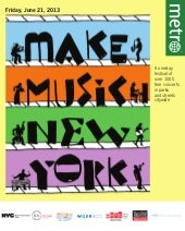 Metro-Make Music Program 2013