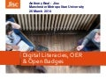 Digital Literacies, Open Educational Resources (OER) & Open Badges