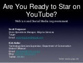Are You Ready to Star on YouTube?
