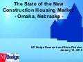 The 'State of the Omaha New Construction Market'