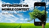 Mobile Conversion Optimization for Context