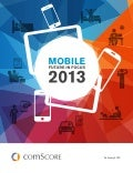 comScore Inc. - 2013 Mobile Future in Focus