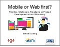 Mobile or Web First?