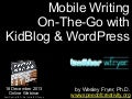 Mobile Writing on the Go with KidBlog and WordPress