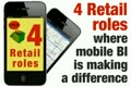 4 Retail Roles where Mobile BI is making a difference