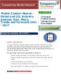Mobile Content Market - Global And U.S. Industry Analysis, Size, Share, Trends And Forecasts 2011 - 2017