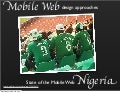 Nigeria & Designing for the Mobile Web