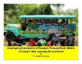 """Developing Community of Readers through the Book Mobile in today's new learning environment"""