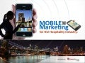 Mobile Marketing for the Hospitality Industry