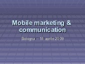Mobile Marketing & Communication