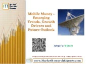 Mobile Money - Emerging Trends, Growth Drivers and Future Outlook
