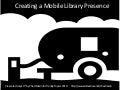 Creating a Mobile Library Presence