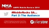 #MobileRocks South Africa 2014: Part 2 - The Mobile Audience