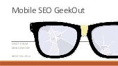 Mobile SEO Geekout: Learn what to do and how to plan for mobile search