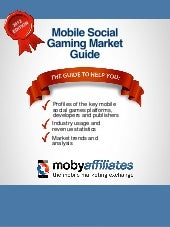 Mobile social gaming market guide
