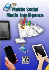 Mobile Social Intelligence Report