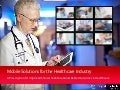 Mobile solutions for the healthcare industry