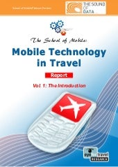Mobile Technology In Travel Report ...