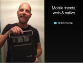 Mobile Trends: Web and Native