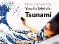 Here Comes the Youth Mobile Tsunami (Graham Brown UpVentures)