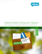 Mobile Wallet Consumer Report Non-p...