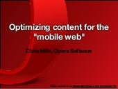 "Optimizing content for the ""mobile ..."