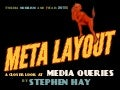 Meta layout: a closer look at media queries